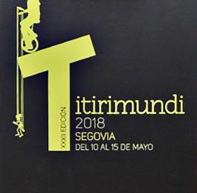 Titirimundi. Festival Internacional de Títeres de Segovia