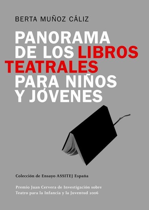 Panorama de los libros teatrales para niños y jóvenes. Berta Muñoz