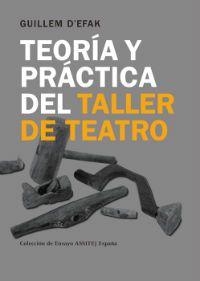 Teoría y práctica del taller de teatro Guillem d'Efak