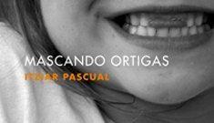 I Ciclo de Lecturas Dramatizadas Assitej España: 4 de enero – Mascando ortigas