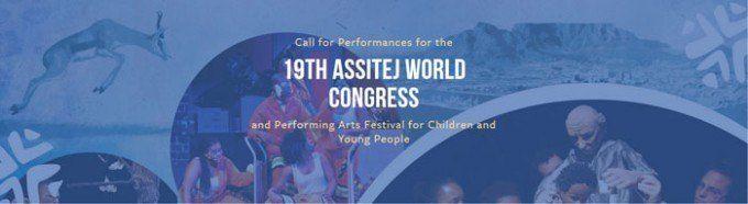 Convocatoria para espectáculos a ser presentados durante el XIX Congreso Mundial de ASSITEJ