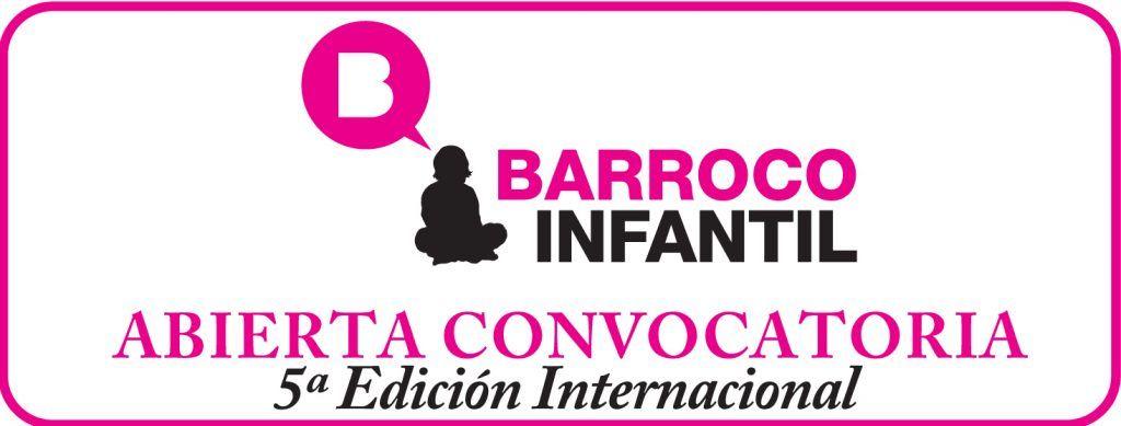 CONVOCATORIA DE LA 5º EDICIÓN DEL CERTAMEN INTERNACIONAL BARROCO INFANTIL