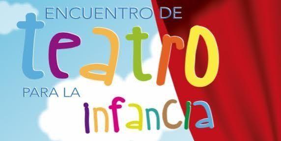 Segunda Edición del Encuentro de Teatro para la Infancia y la Juventud