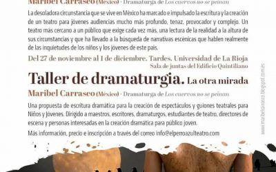 "Taller de dramaturgia. ""La otra mirada"" Maribel Carrasco (México)"