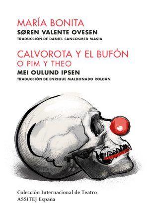 CI03 María Bonita-Calvorota y el bufón