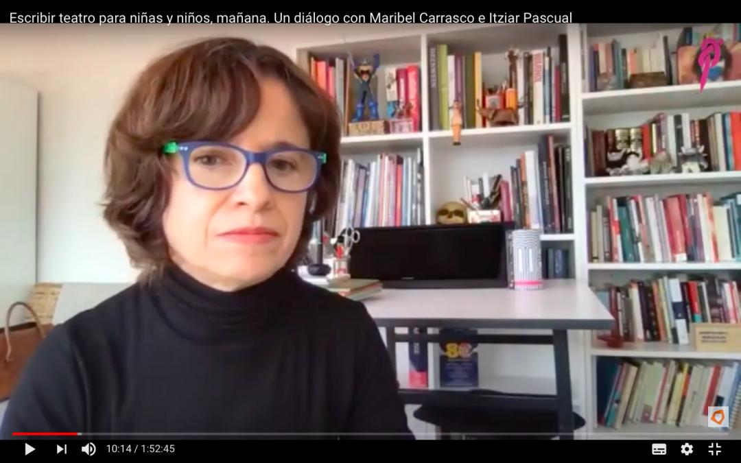 Encuentro de Dramaturgia entre Maribel Carrasco e Itziar Pascual