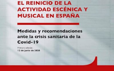 GOOD PRACTICE GUIDE FOR THE RESTART OF STAGE AND MUSICAL ACTIVITY IN SPAIN