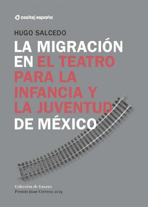 Migration in the theater for children and youth in Mexico web cover