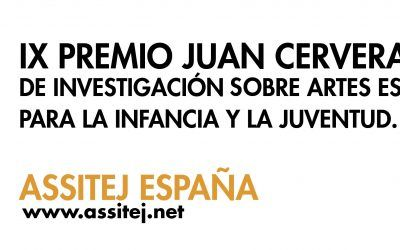 IX JUAN CERVERA AWARD FOR RESEARCH ON PERFORMING ARTS FOR CHILDREN AND YOUTH