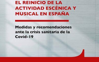 Publicada a segunda edición da GUÍA DE BOAS PRÁCTICAS PARA O REINICIO DA ACTIVIDADE MUSICAL E ESCÉNICA EN ESPAÑA