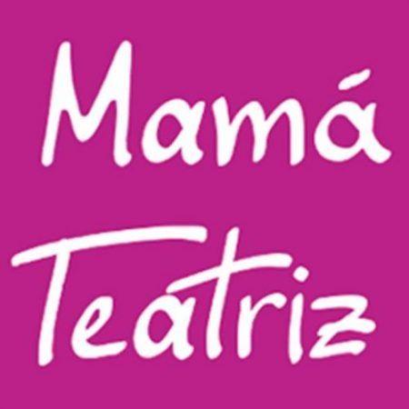 Mamá Teatriz