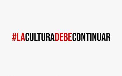 Apoyamos la campaña #laculturadebecontinuar