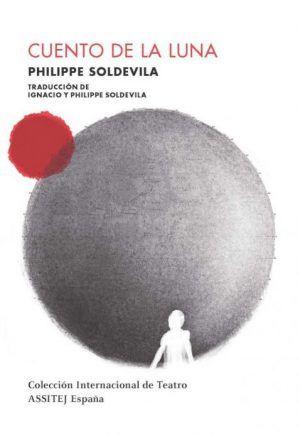 Cuento de la Luna, de Philippe Soldevila