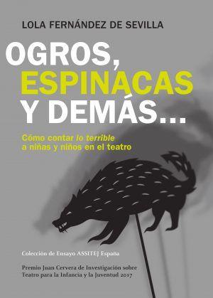 Ogres, Espinacs i Altres, Lola Fernández de Sevilla